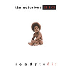 """Ready To Die"" by Notorious BIG (Order now this classic album!)"