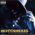 """Notorious"" - Order this soundtrack to hip hop's first ever biopic by the late great Notorious B.I.G."